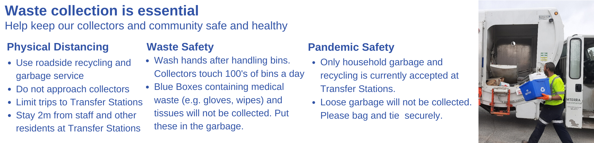 Visit our Covid 19 page to for how to keep waste collection safe